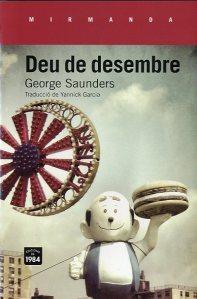 Deu-de-desembre-de-George-Saunders-traduït-per-Yannick-Garcia-a-1984